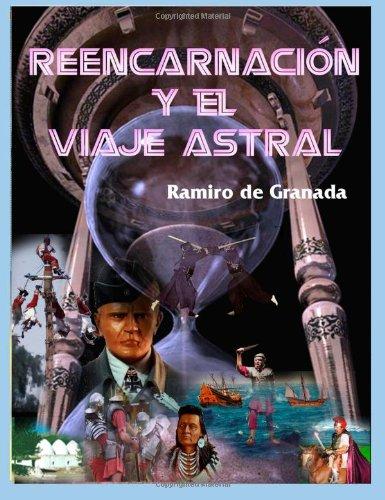 REENCARNACIÓN Y EL VIAJE ASTRAL