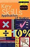 Application of Number Key Skills: Level 1-3 (Key Skills Builder) (0340801484) by Gillespie, John