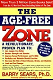 The Age-Free Zone (0060988320) by Sears, Barry