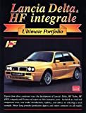 R.M. Clarke Lancia Delta HF Integrale Ultimate Portfolio (Brooklands Books Road Test Series)