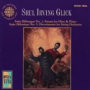 Music of Srul Irving Glick