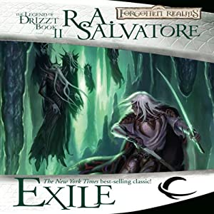 Exile: Legend of Drizzt: Dark Elf Trilogy, Book 2 | [R. A. Salvatore]