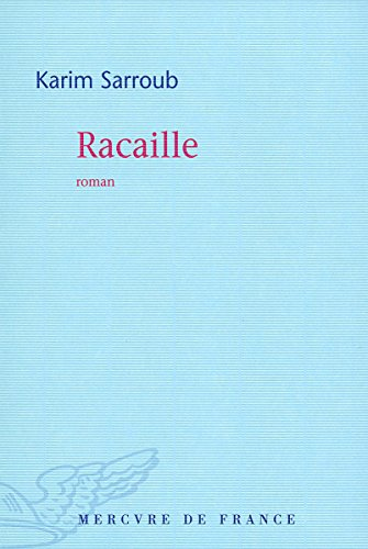 Racaille (French Edition)
