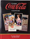 img - for Classic Coca-Cola Calendars book / textbook / text book