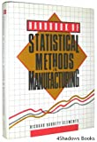 Handbook of Statistical Methods in Manufacturing