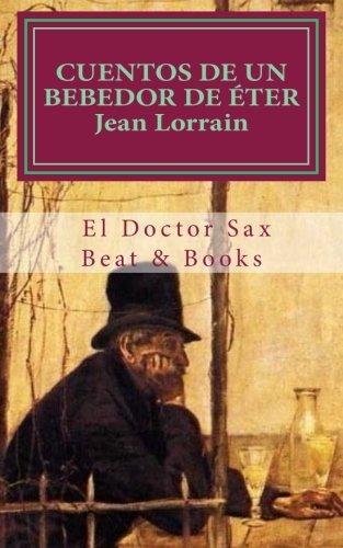Cuentos de un bebedor de eter (El Doctor Sax)