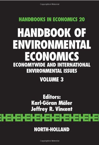 Handbook of Environmental Economics, Volume 3: Economywide and International Environmental Issues