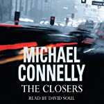 The Closers: Harry Bosch, Book 11 (       ABRIDGED) by Michael Connelly Narrated by David Soul