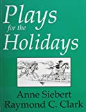Plays for the holidays: Historical and Cultural Celebrations