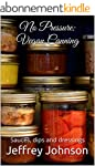 No Pressure: Vegan Canning Sauces, di...