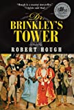 img - for Dr. Brinkley's Tower book / textbook / text book