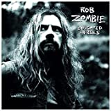 Educated Horses ~ Rob Zombie