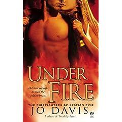 Under Fire by Jo Davis
