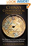 China's Cosmological Prehistory: The...