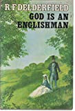 God is an Englishman (0340107928) by Delderfield, R. F.