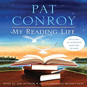 My Reading Life | [Pat Conroy]