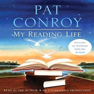 My Reading Life | [Pat Conroy]