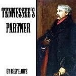 Tennessee's Partner | Bret Harte