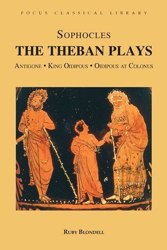 The Theban Plays: Antigone, King Oidipous and Oidipous at...