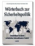 Wörterbuch zur Sicherheitspolitik: Deutschland in einem veränderten internationalen Umfeld