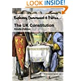 The UK Constitution (Explaining Government and Politics)