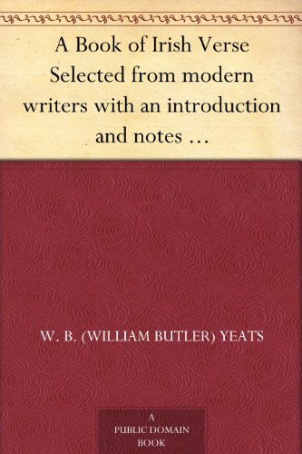 a-book-of-irish-verse-selected-from-modern-writers-with-an-introduction-and-notes-by-w-b-yeats