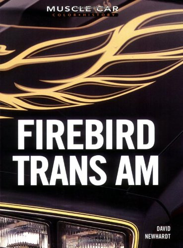 Firebird Trans Am (Muscle Car Color History)
