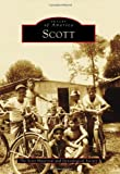 Scott (Images of America (Arcadia Publishing))