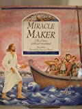 img - for Miracle Maker book / textbook / text book