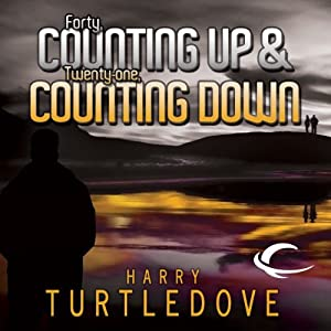 Forty, Counting Down & Twenty-One, Counting Up | [Harry Turtledove]