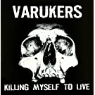 Killing My Sel to Live [Vinyl LP]