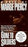Gone to Soldiers by Piercy, Marge (1988) Mass Market Paperback