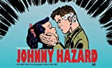 img - for Johnny Hazard The Newspaper Dailies Volume 4 (1949-1951) book / textbook / text book