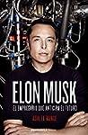 Elon Musk: El empresario que anticipa...
