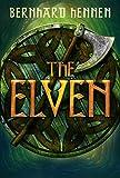 The Elven by Bernhard Hennen, James A. Sullivan