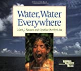 Water, Water Everywhere (Reading Rainbow Book)