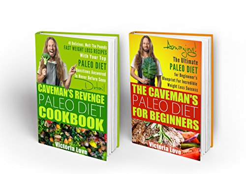 Paleo Diet; Paleo Cookbook and Paleo Diet Box Set: Paleo Diet and Paleo Cookbook Super Set, 2 in 1 Paleo Diet For Beginners and Paleo Cookbook Super Set ... paleo smoothies, paleo diet food list 4) by Victoria Love