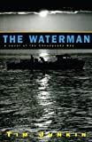 img - for The Waterman: A Novel of the Chesapeake Bay book / textbook / text book