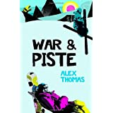 War & Pisteby Alex Thomas