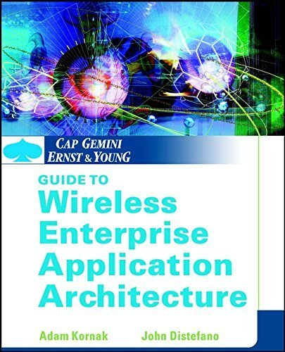 cap-gemini-ernst-young-guide-to-wireless-enterprise-application-architecture-1st-edition-by-kornak-a