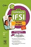 Concours IFSI 2016 - Annales corrigées: Épreuves écrites et orale...
