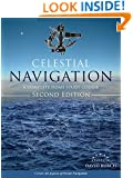 Celestial Navigation: A Complete Home Study Course, Second Edition