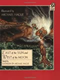 East of the Sun and West of the Moon (0152247033) by Hague, Kathleen