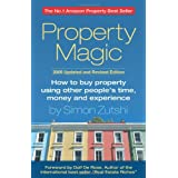 Property Magic: How to Buy Property Using Other People's Time, Money and Experienceby Simon Zutshi