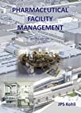 img - for Pharmaceutical Facility Management book / textbook / text book