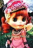 Blythe A Wonder World(ブライス ア ワンダーワールド)