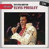 Setlist:the Very Best of Elvis