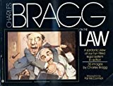 Charles Bragg on the Law (0446380571) by Bragg, Charles