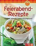 Feierabend-Rezepte (Minikochbuch): Einfach, schnell & abwechslungsreich (Minikochbuch Relaunch)