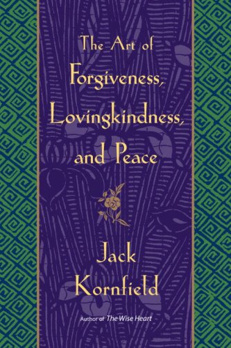 The Art Of Forgiveness, Lovingkindness, And Peace front-890967